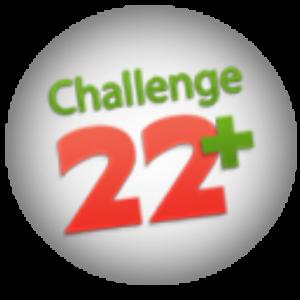 Challenge 22+