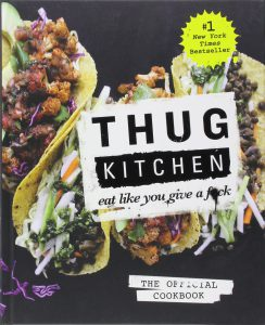 Thug Kitchen cookbook.